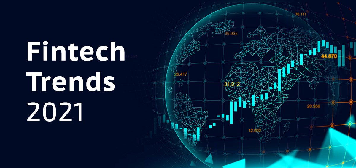 Fintech and Payment trends 2021